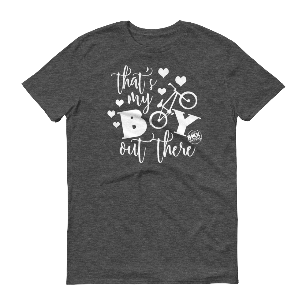 That's My Boy Out There BMX Mom Shirt