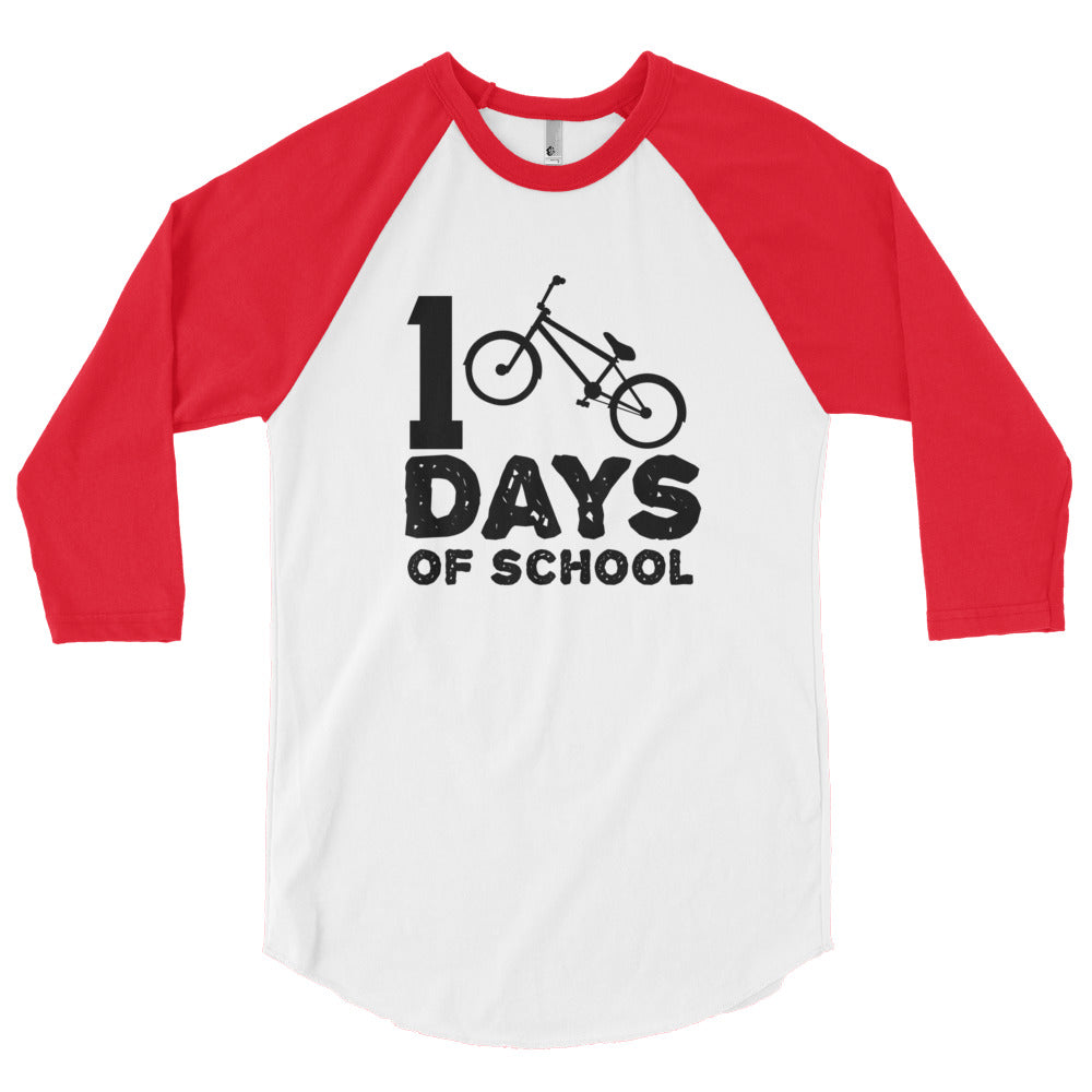 100 Days of School BMX 3/4 sleeve raglan shirt (Adult Sizes)