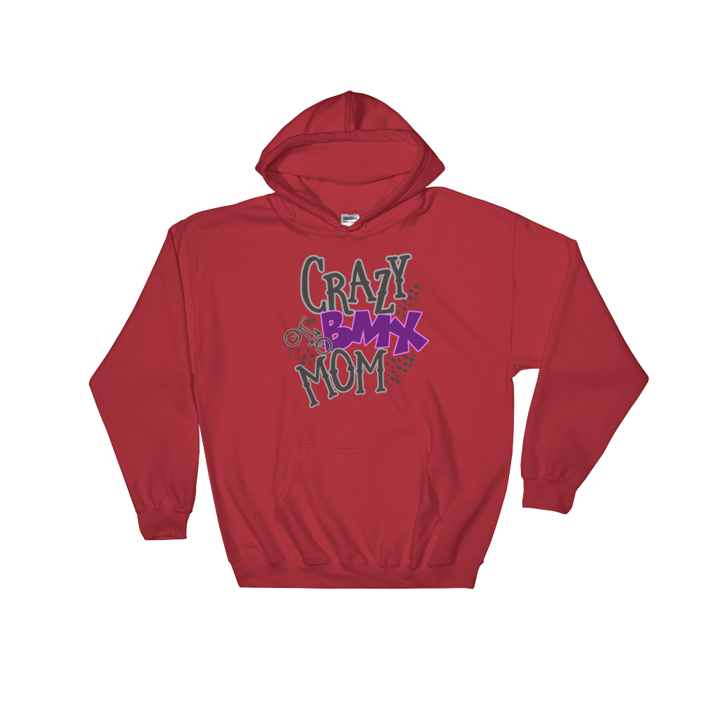 Crazy BMX Mom Hooded Sweatshirt
