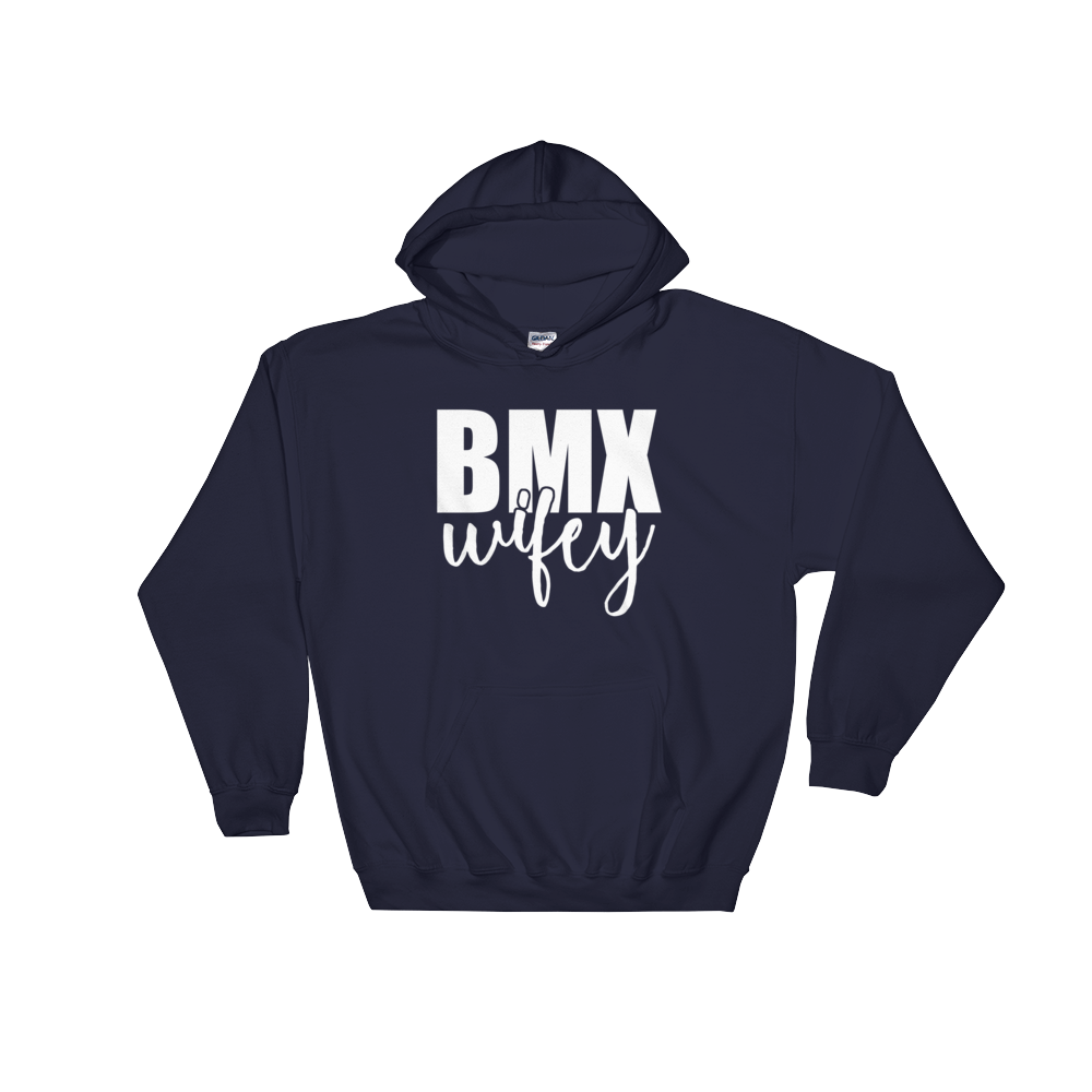 BMX Wifey Hooded Sweatshirt