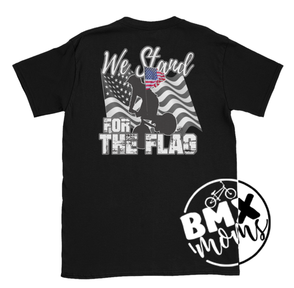 We Stand For The Flag BMX Shirt