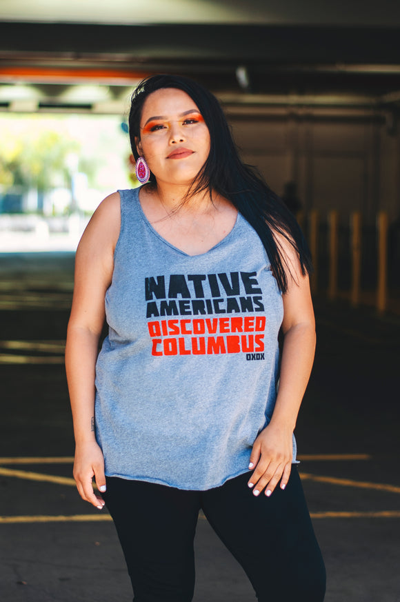 Native Americans Discovered Columbus (PLUS Exclusive Tank)
