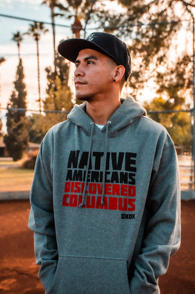 Native Americans Discovered Columbus (Grey Hoodie)