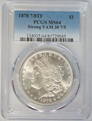 1878 7/8TF Morgan Silver Dollar PCGS MS64, VAM-38 7/5 Strong
