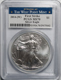 2014 W American Silver eagle PCGS MS70 First Strike Struck at West Point