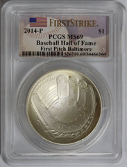2014-P $1 Baseball Hall of Fame First Pitch Baltimore MS69 PCGS