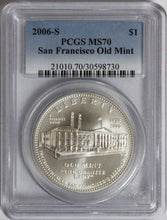 2006-S $1 San Francisco Old Mint Commemorative MS70 PCGS