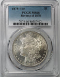 1878 7TF $1 Morgan Silver Dollar MS66 PCGS Reverse of 1878