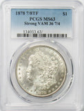 1878 7/8TF $1 Morgan Silver Dollar PCGS MS63 Strong VAM 36 7/4 - POP 18!!!