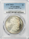 1878 7/8TF $1 Morgan Silver Dollar PCGS MS63 Strong VAM 37 7/4 TONED