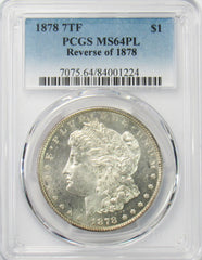 1878 7TF $1 Morgan Silver Dollar PCGS MS64PL Reverse of 1878