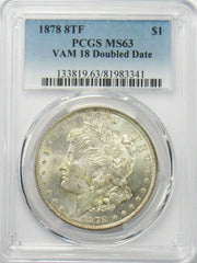 1878 8TF $1 Morgan Silver Dollar PCGS MS63 VAM 18 Double Date