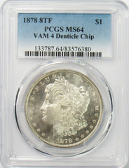 1878 8TF $1 Morgan Silver Dollar PCGS MS64 VAM 4 Denticle Chip