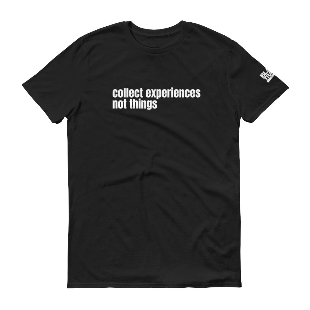 Collect Experiences T-shirt