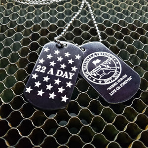 22 A Day Awareness Dog Tag (front and back)