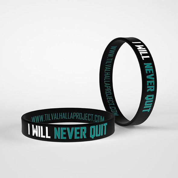 I Will Never Quit - Silicone Band