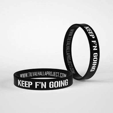 Keep F'N Going - Silicone Band