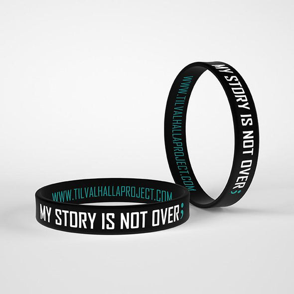 My Story Is Not Over; - Silicone Band