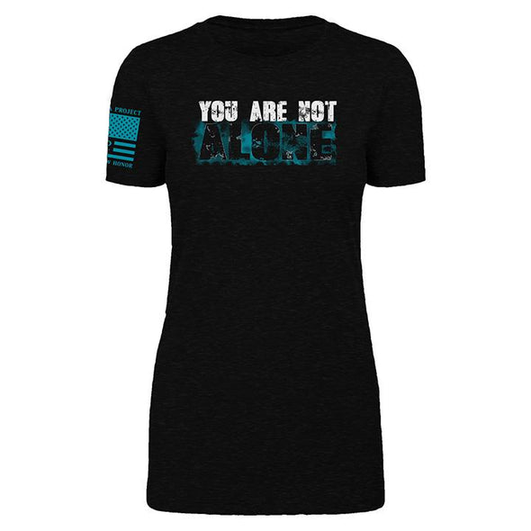 You Are Not Alone - Women's
