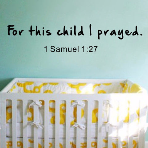 For this Child I Have Prayed - 1 Samuel 9.5 x 46