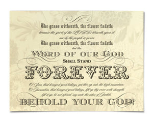 "The Word of our God - Is 40:8-10 18"" x 24"" Print"