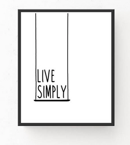 """Live Simply"" 30x40CM With Black Frame"