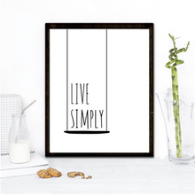 "Load image into Gallery viewer, ""Live Simply"" 30x40CM With Black Frame"
