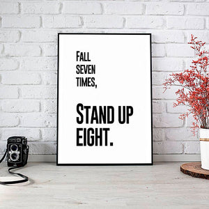 """Fall Seven Times, STAND UP EIGHT"" 30x40CM With Black Frame"
