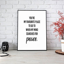 "Load image into Gallery viewer, ""You're My Favourite Place"" 30x40CM With Black Frame"