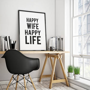 """Happy Wife Happy Life"" 30x40CM With Black Frame"