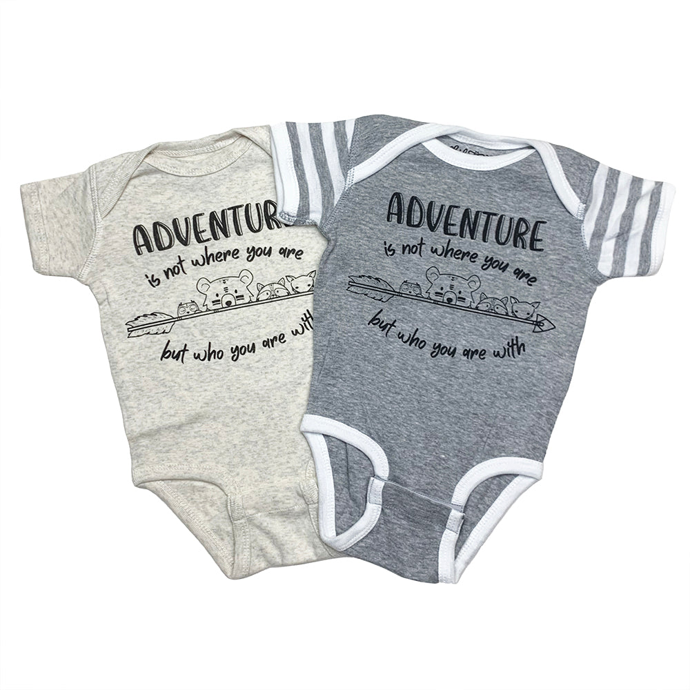 Adventure Onesies Natural & Grey Heather with Adventure is Not Where You are But Who You are With Graphic