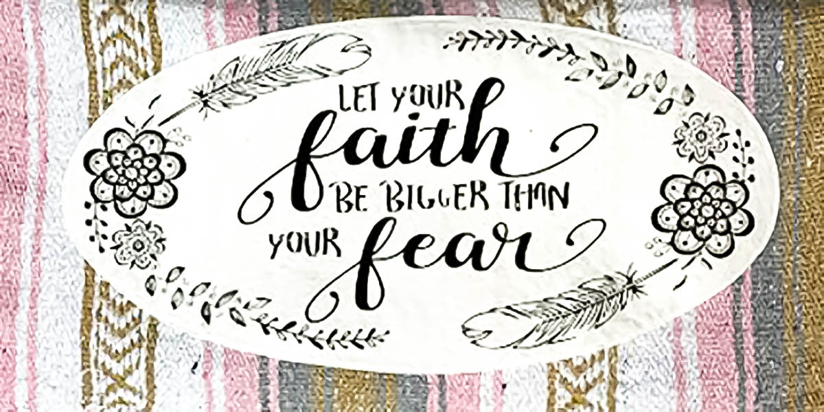 Let your Faith be bigger than your fear Patch on mexican blanket