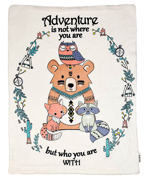 Plush Blanket With Woodland Animals Saying Adventure Is Not Where You Are But Who You Are With Graphic