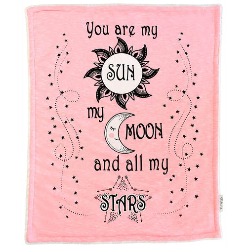 You are my Sun my Moon and all my Stars Cozy baby blanket