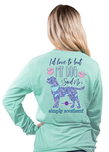 My Dog Said No... SS L/S Top