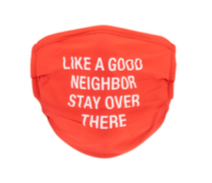 Good Neighbor - Face Mask