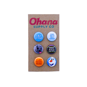 """Our Favorite Ice Queen"" Button Pack"
