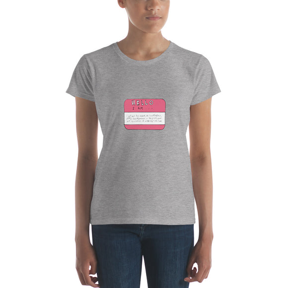 The Nametag / Women's Classic Short Sleeve T-Shirt / Sizes S - XL
