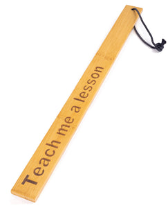 Spartacus Bamboo Paddle - Teach Me a Lesson