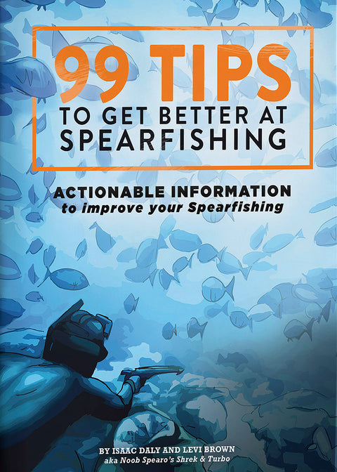 99 Tips to Get Better at Spearfishing Book