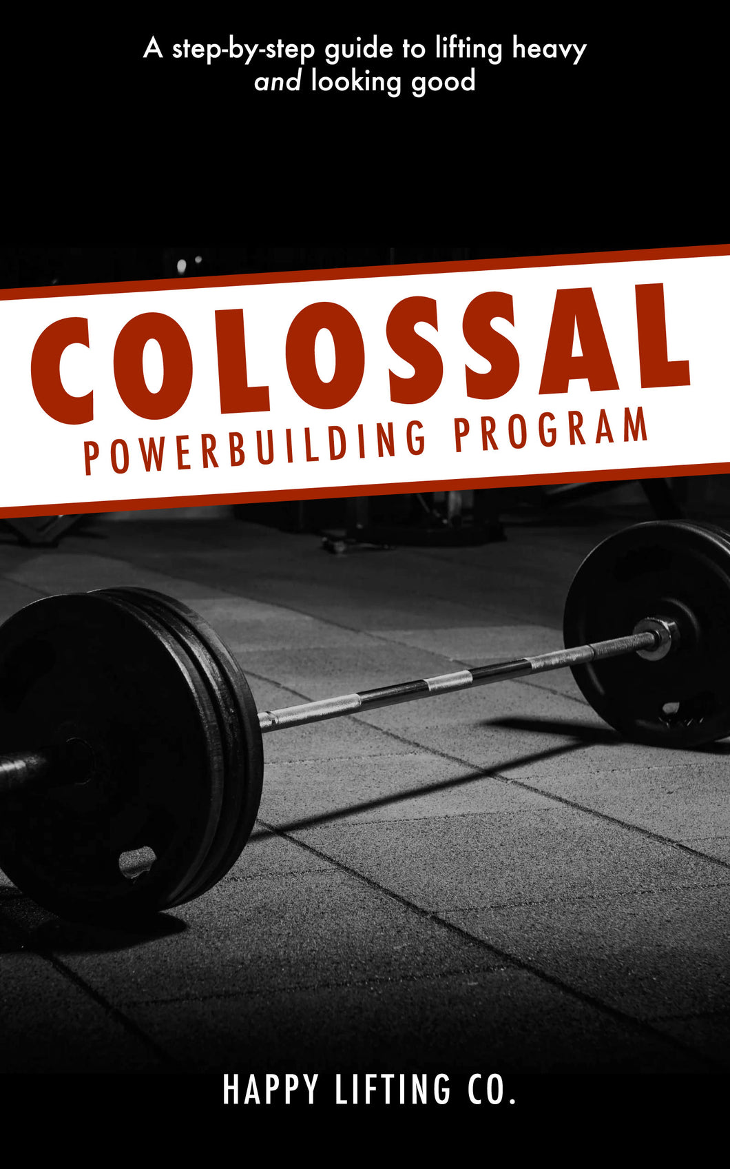 Colossal Powerbuilding Program