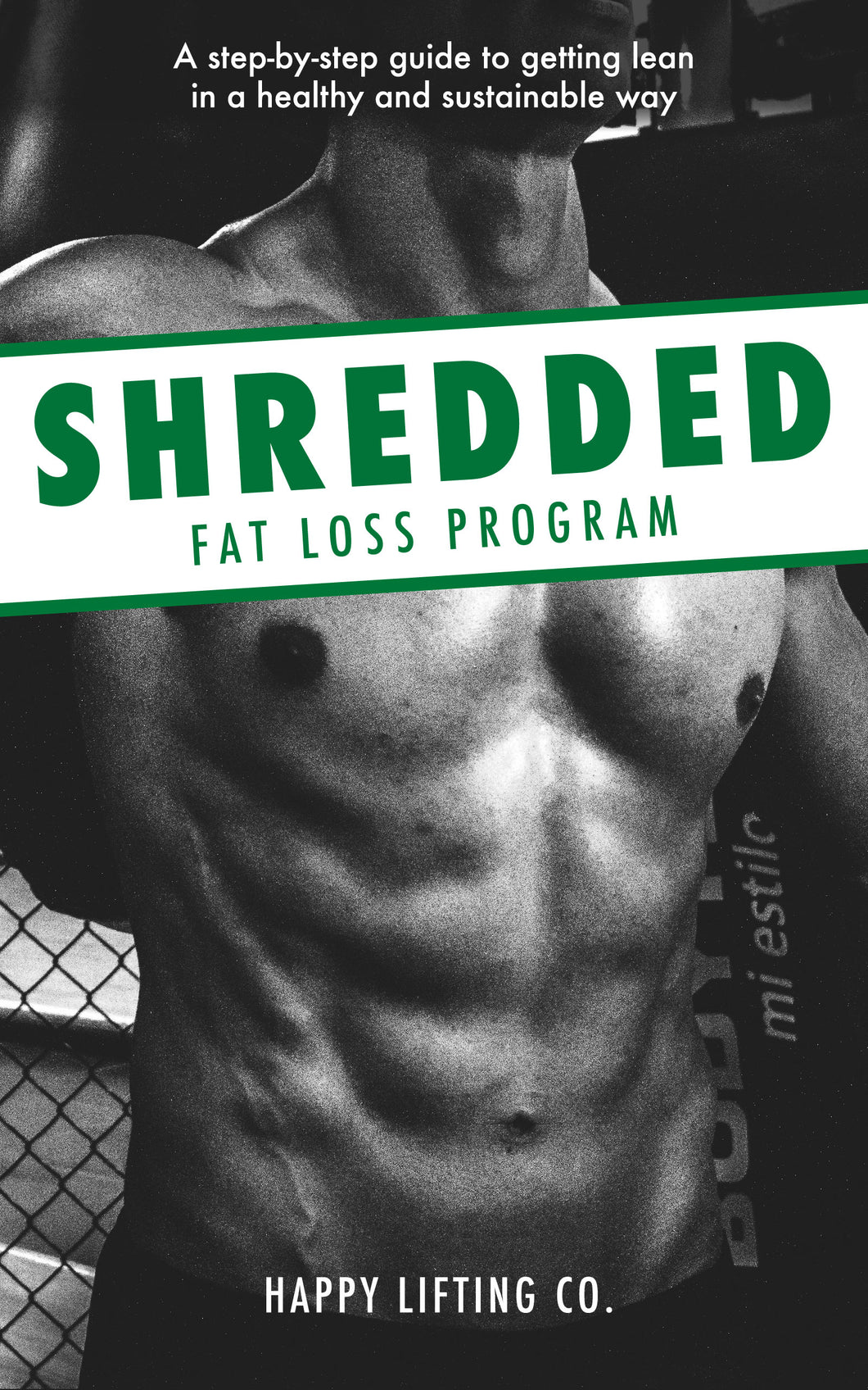 Shredded Fat Loss Program