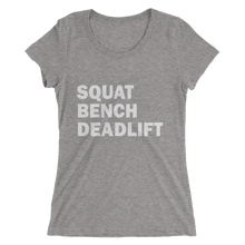 Squat Bench Deadlift (Ladies)