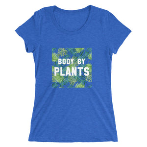 Body by Plants Women's Tee
