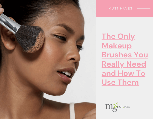 The Only Makeup Brushes You Really Need and How To Use Them