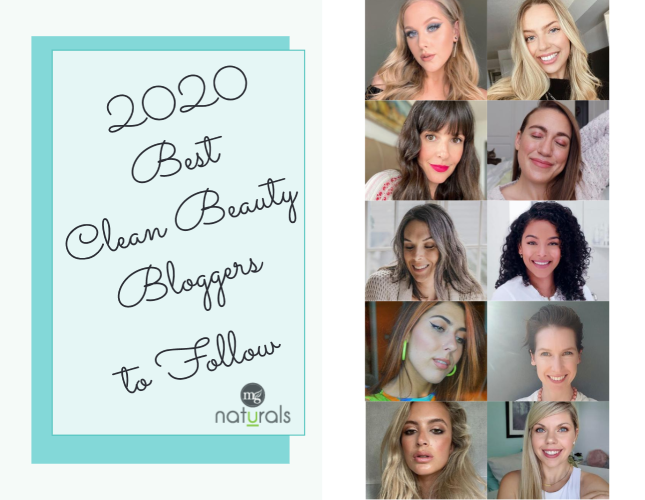 2020 Best Clean Beauty Bloggers To Follow Mg Naturals