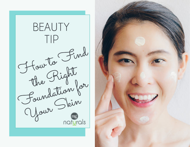 How to Find the Right Foundation for Your Skin