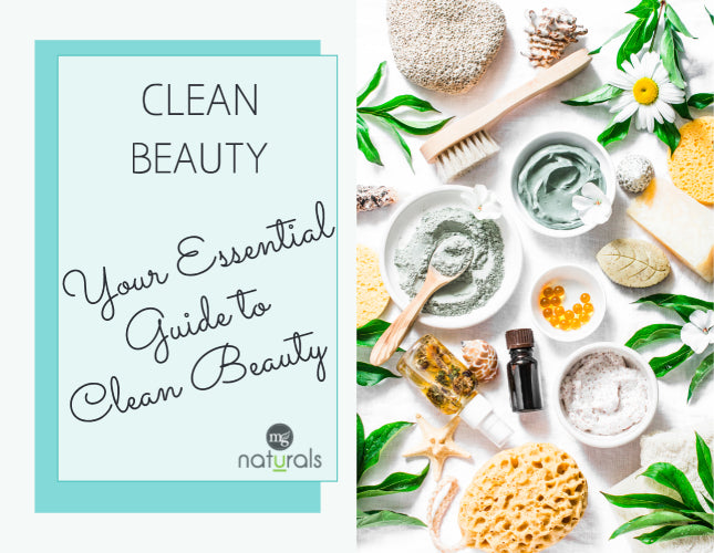 Your Essential Guide to Clean Beauty