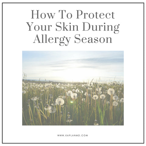 protect your skin during allergy season