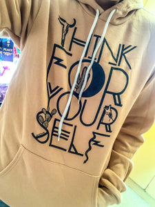 THINK 4 YOURSELF HOODIE ✌🏼